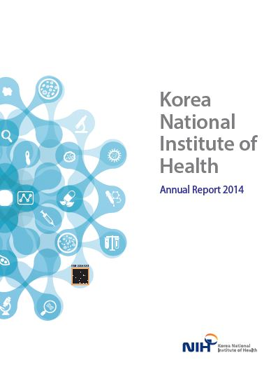 Korea National Institue of Health. Annual Report 2014. NIH